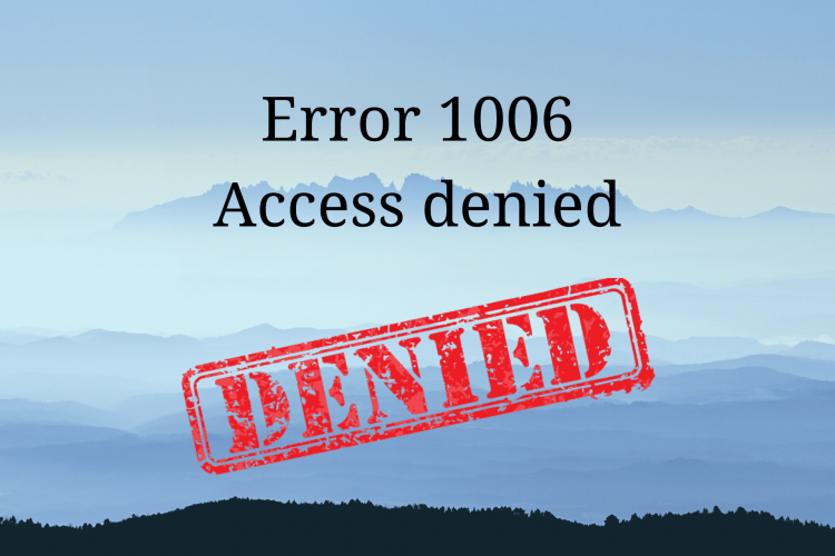 FIX Error 1006. The owner of this website has banned your IP address