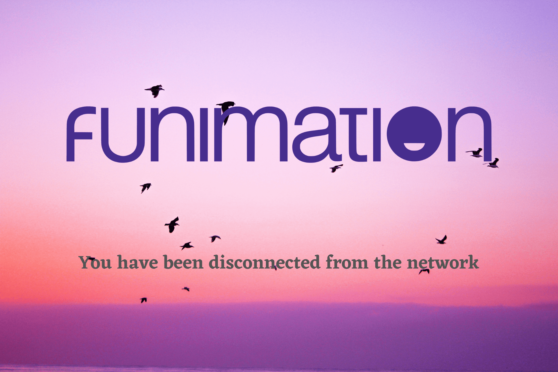 Fix Funimation You have been disconnected from the network